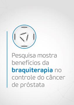 Pesquisa publicada em revista médica mostra benefícios da braquiterapia para câncer de próstata